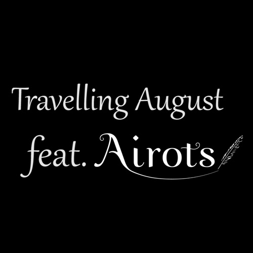 Travelling August feat. Airots